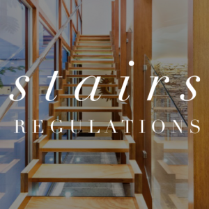 Stairs Regulations