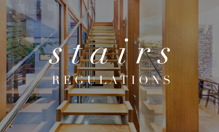 The Ultimate Guide To Stairs: Stairs Regulations Part 2 of 3