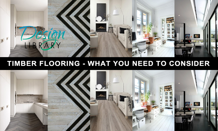 Timber Flooring - What you need to consider before selecting your floor boards - www.designlibrary.com.au