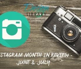 Design Library AU – Instagram In Quick Review June & July